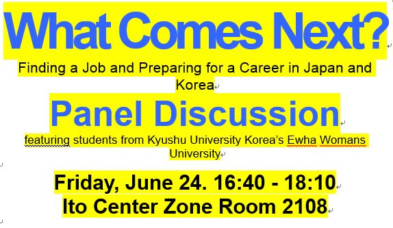 Panel Discussion: What Comes Next? Finding a Job and Preparing for a Career in Japan and Korea